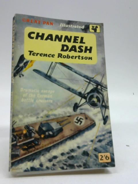 Channel Dash by Robertson, Terence