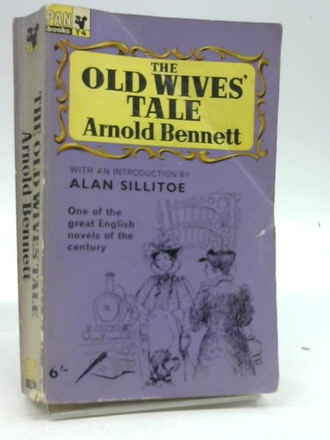 The old wives' tale by Bennett, Arnold