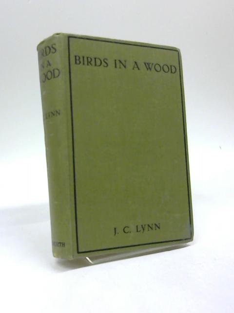 Birds in A Wood. By J. C. Lynn