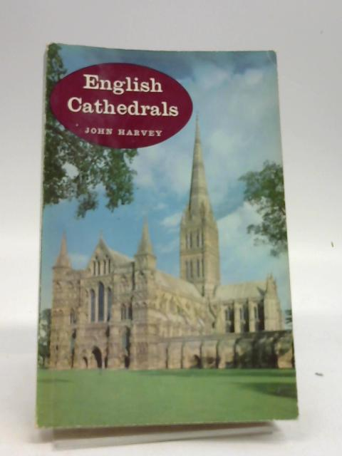 English Cathedrals by Harvey, John