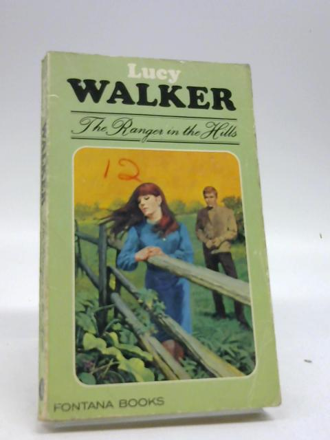 Ranger in the Hills by Walker, Lucy