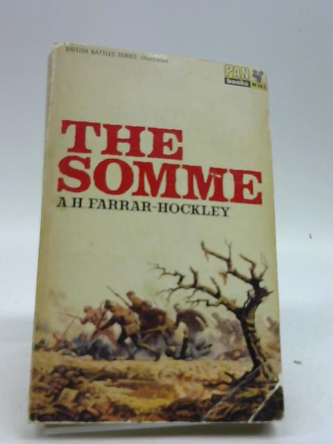 The Somme (British battles series) by Farrar-Hockley, Anthony