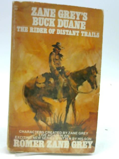 Rider Of Distant Trails: Buck Duane