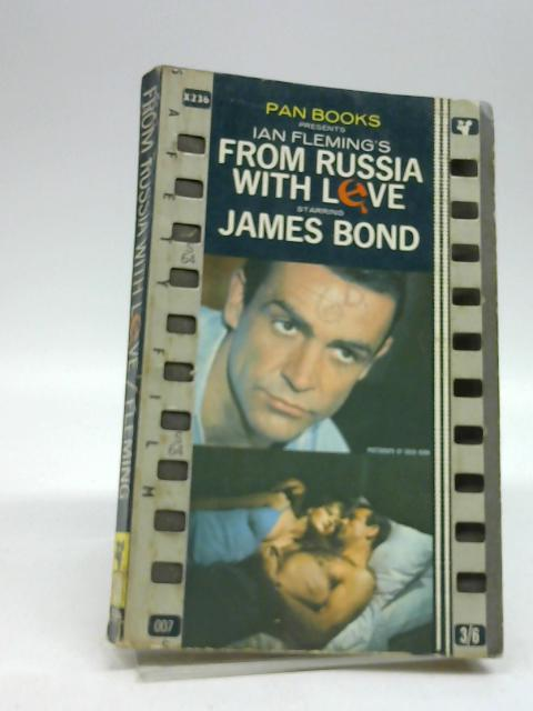 James Bond In Ian Flemings From Russia With Love by Ian Fleming
