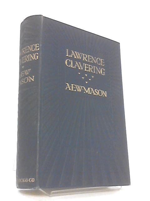 Lawrence clavering by Mason, a.e.w.