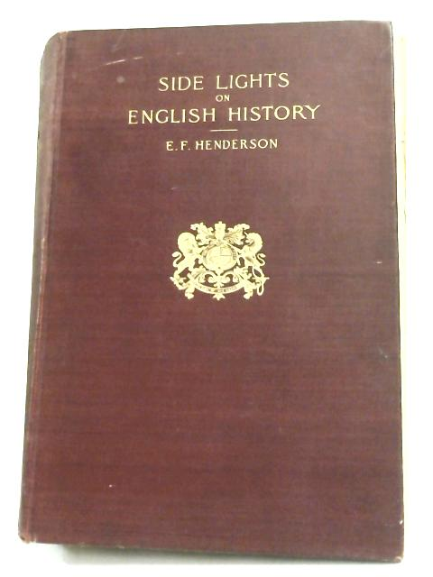 Side lights on English history by E F Henderson