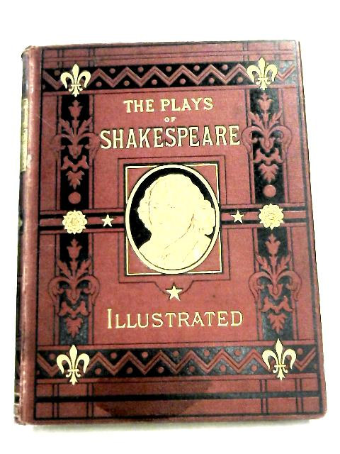 The Plays Of Shakespeare- Illustrated by Ed. Clowden Clarke