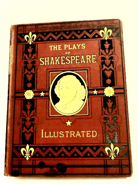 The Plays of Shakespeare Illustrated by Cowden Clarke
