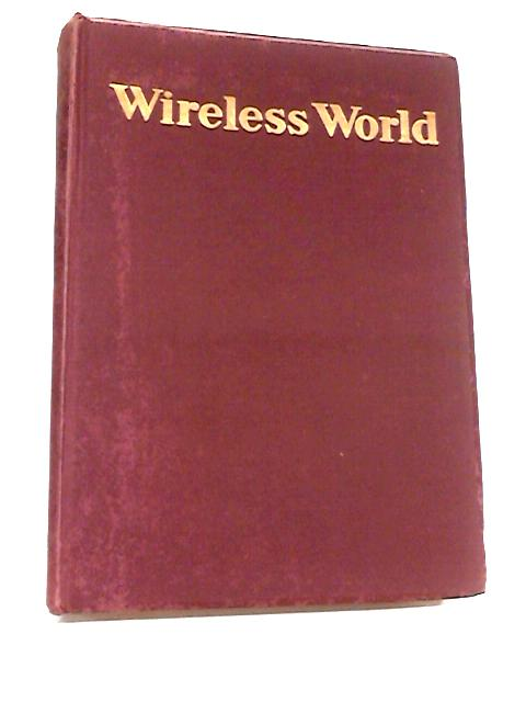 Wireless World, Volume 63, January - December 1957 by Hugh S. Pocock