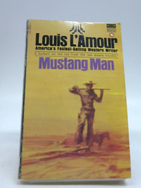 Mustang Man by L'Amour, Louis
