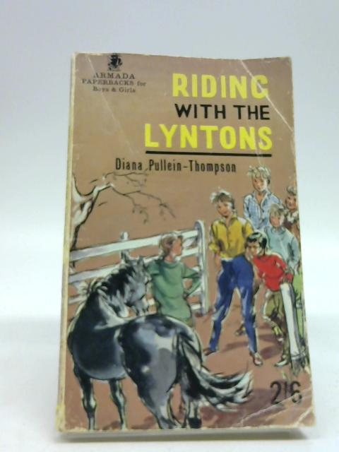 RIDING WITH THE LYNTONS by Pullein-Thompson, Diana
