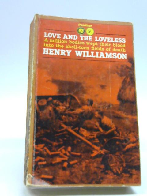 Love and the Loveless by Henry Williamson