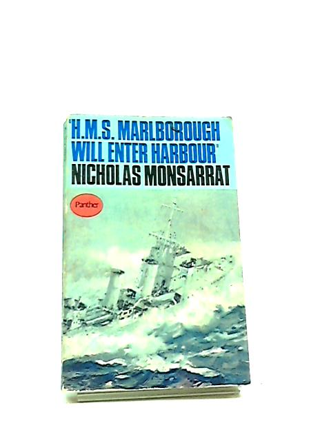 HMS Marlborough Will Enter Harbour by Monsarrat, Nicholas