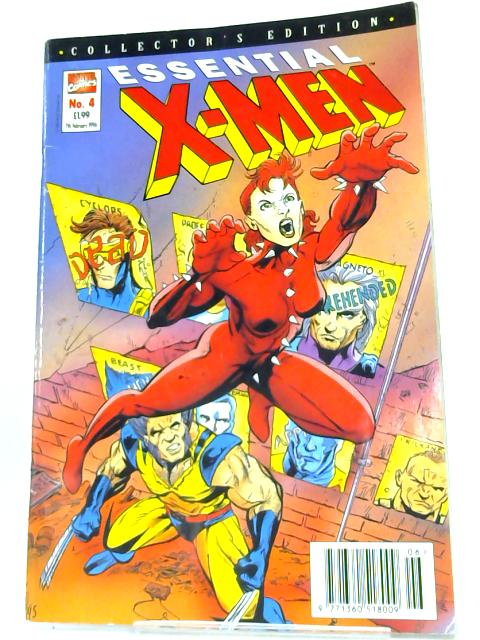 Essential X-Men, No 4, 7th February 1996 By Chris Claremont & John Byrne
