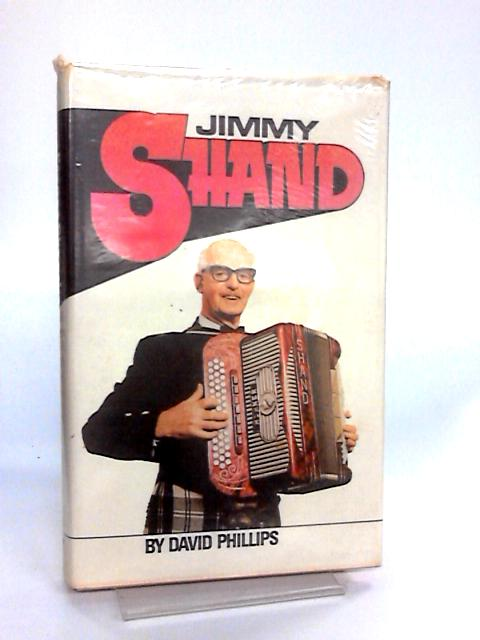 Jimmy Shand By Phillips, David