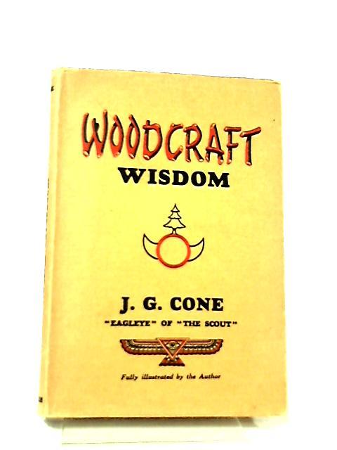 Woodcraft Wisdom By James George Cone