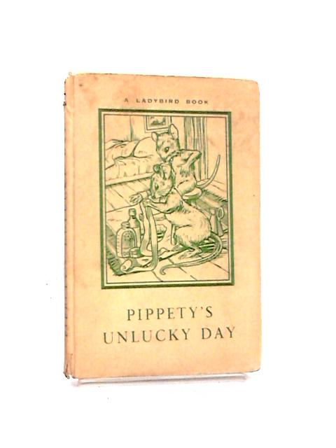 Pippety's Unlucky Day By Macgregor, A. J.