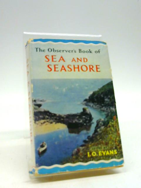 The Observer's Book of Sea and Seashore (Observer's Pocket) by I. O. Evans
