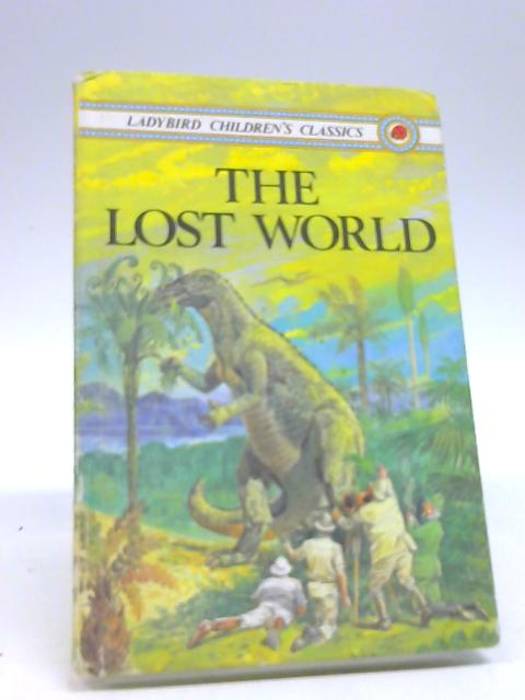 The Lost World (Children's classics) by Doyle, Sir Arthur Conan