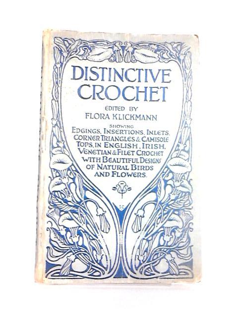 Distinctive Crochet By Klickman, Flora (Ed)