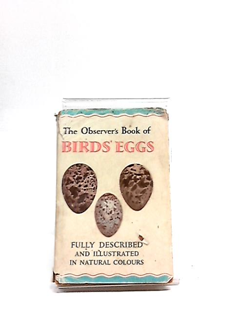 The Observer's Book of Birds' Eggs by Evans, G. (Compiled By.)