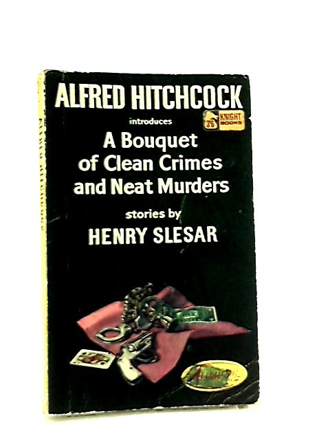 Bouquet of Clean Crimes & Neat Murders By Henry Slesar