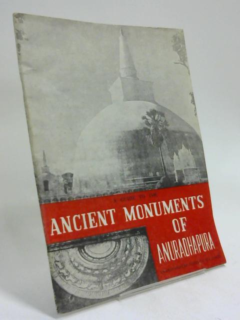 Guide to the ancient monuments of Anuradhapura By Jayanta Uduwara