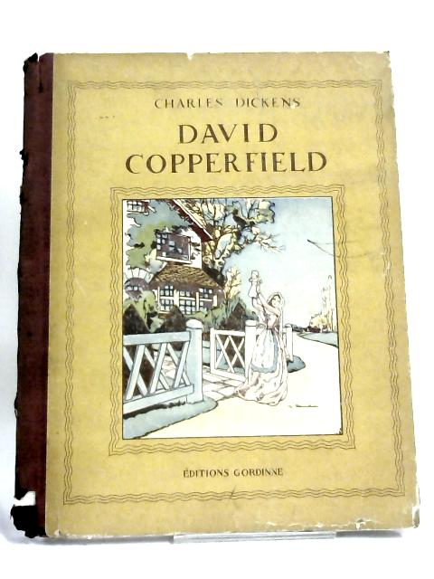 David Copperfield, sa Jeunesse By Charles Dickens