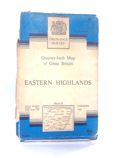 Sheet 5: The Eastern Highlands, Quarter-Inch Map By Ordnance Survey