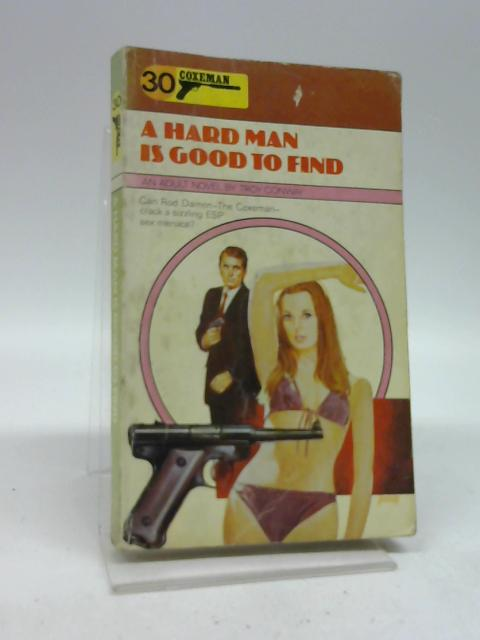 A Hard Man is Good to Find. Coxeman#30 by Conway, Troy