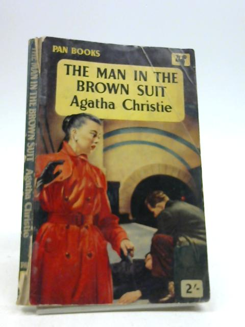 The Man in the brown suit by Christie, Agatha