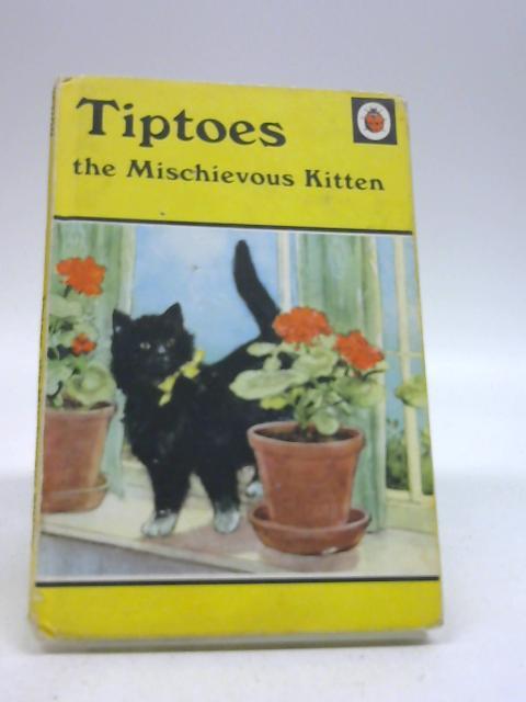 Tiptoes the mischievous kitten by Barr, Noel