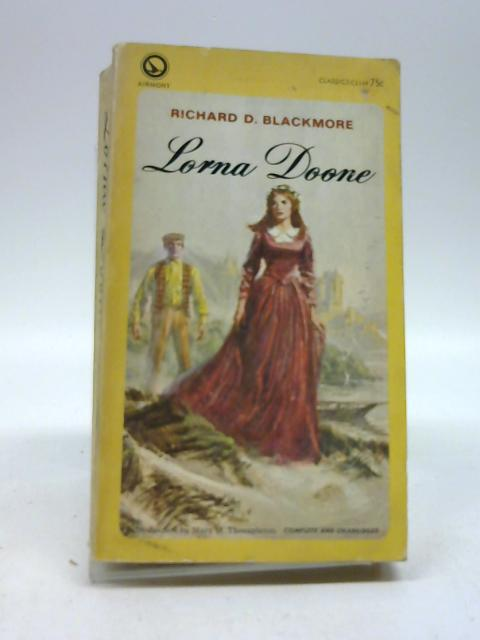 Lorna Doone by Richard D. Blackmore