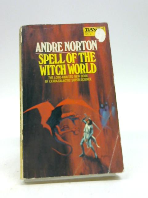 Spell of the Witch World Daw 1 By Norton, Andre