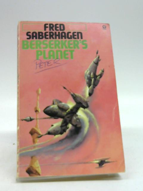 Berserker's Planet By Fred Saberhagen
