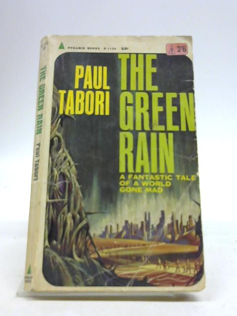 The Green Rain By Tabori, Paul