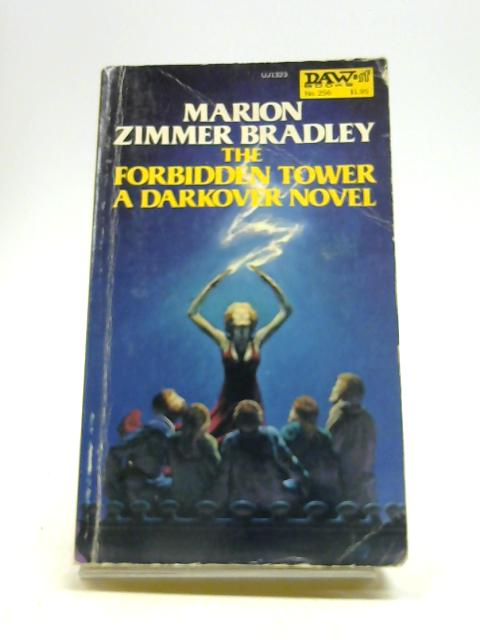 Title: The Forbidden Tower Darkover By Bradley, Marion Zimmer