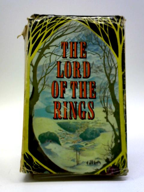 The Lord of the Rings Trilogy: The Fellowship of the Ring, The Two Towers, The Return of the King by J. R. R. Tolkien