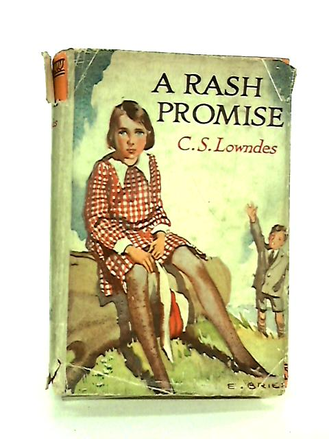 A Rash Promise By C. S. Lowndes
