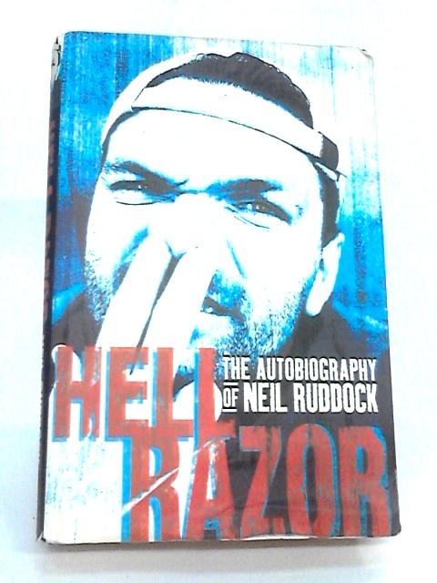 Hell Razor: The Autobiography of Neil Ruddock By Ruddock, Neil