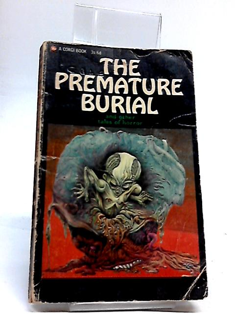 The Premature Burial and other Tales of Horror by Various