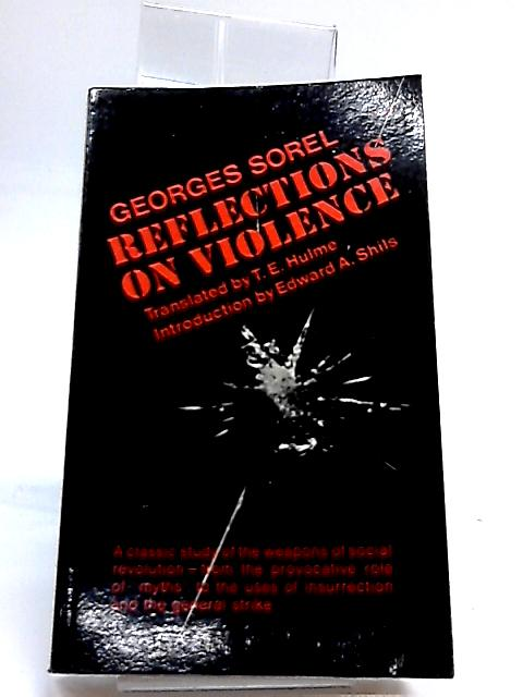 Reflections on Violence by Sorel, Georges