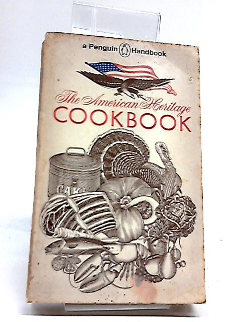 The American Heritage Cookbook by McCully, Noderer (Eds.)