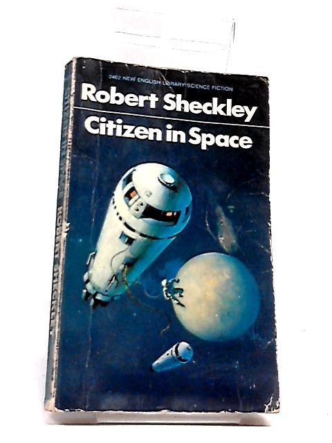 Citizen in Space by Sheckley, Robert