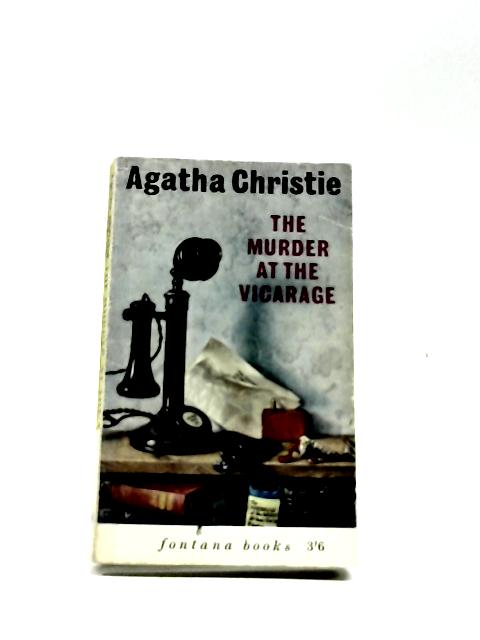 The murder at the vicarage (Fontana books) by Christie, Agatha