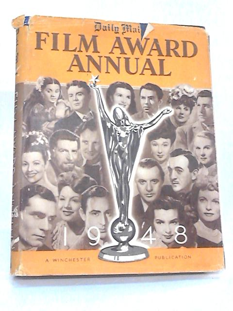 Daily Mail Film Award Annual 1948 by Various