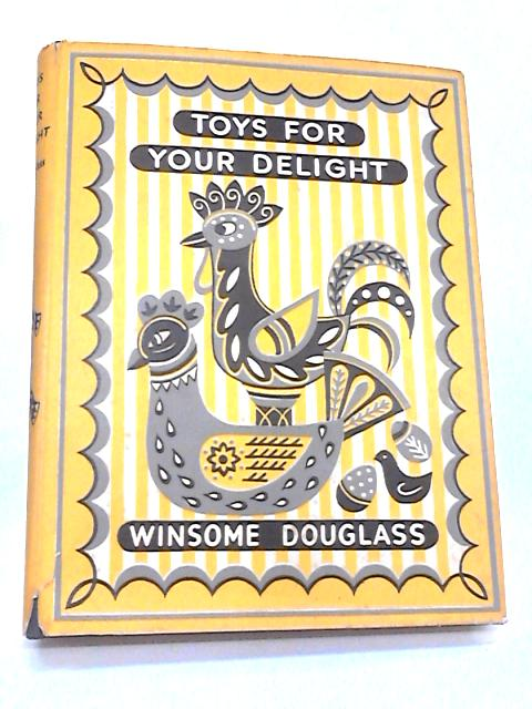 Toys for your Delight by Douglass, Winsome