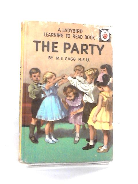 The Party by M. E. Gagg