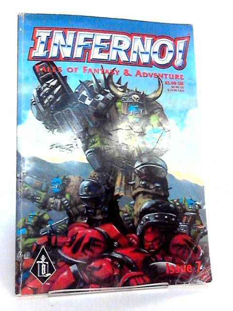 Inferno Tales Of Fantasy & Adventure Issue 7 by Various