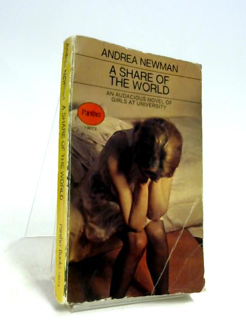 A Share of the World By Andrea Newman